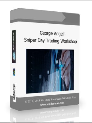 George Angell - Sniper Day Trading Workshop