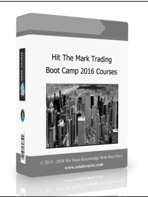 Hit The Mark Trading - Boot Camp 2016 Courses