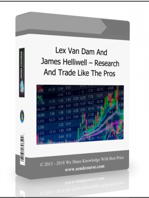 Lex Van Dam And James Helliwell - Research And Trade Like The Pros