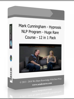 Mark Cunningham - Hypnosis NLP Program - Huge Rare Course - 12 in 1 Pack