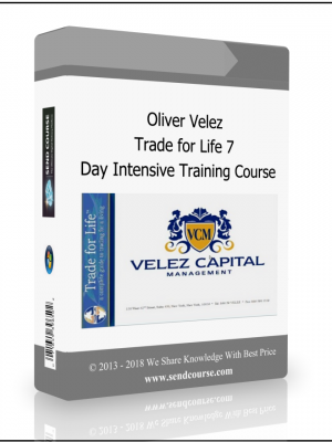Oliver Velez - Trade for Life 7-Day Intensive Training Course
