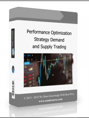 Performance Optimization Strategy Demand and Supply Trading