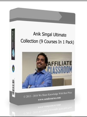 Anik Singal - Ultimate Collection (9 Courses In 1 Pack)