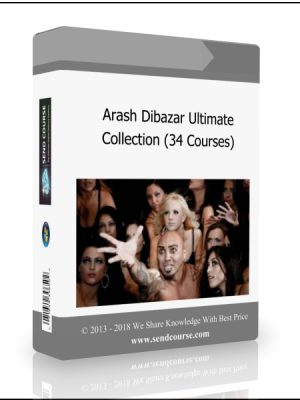 Arash Dibazar Ultimate Collection (34 Courses In 1 Pack)