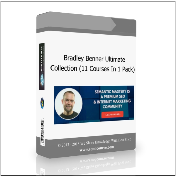 Bradley Benner - Ultimate Collection (11 Courses In 1 Pack)