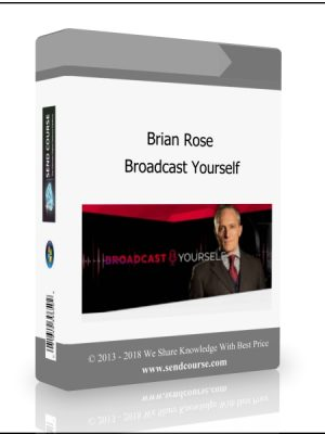 Brian Rose - Broadcast Yourself
