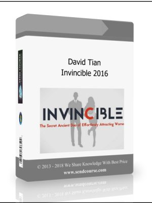 David Tian - Invincible The Secret Ancient Dao of Effortlessly Attracting Women (2016)