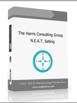 The Harris Consulting Group - N.E.A.T. Selling