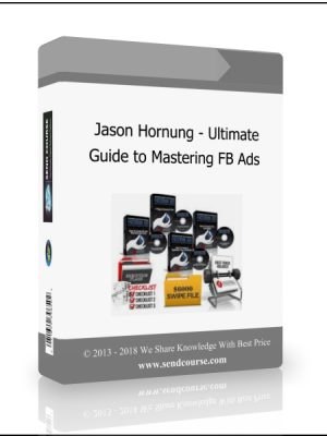 Jason Hornung - The Ultimate Guide To Mastering Facebook Ads