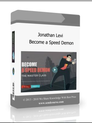 Jonathan Levi - Become a Speed Demon