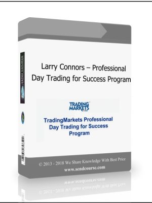 Larry Connors - Professional Day Trading for Success Program