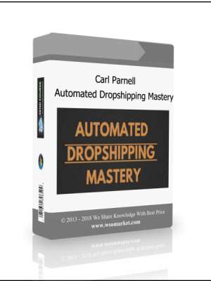 Carl Parnell - Automated Dropshipping Mastery