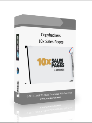 Copyhackers - 10x Sales Pages