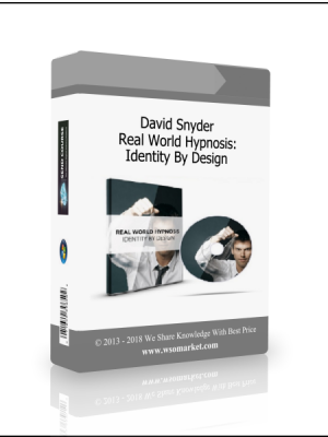 David Snyder - Real World Hypnosis: Identity By Design