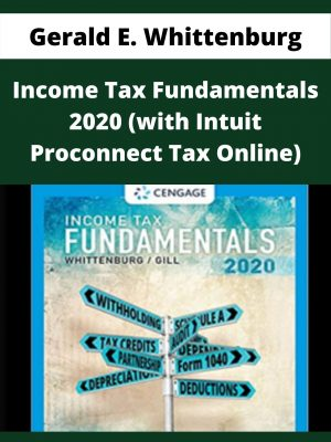 Gerald E. Whittenburg - Income Tax Fundamentals 2020 (with Intuit Proconnect Tax Online)