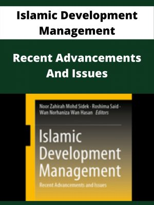 Islamic Development Management - Recent Advancements And Issues