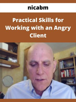nicabm - Practical Skills for Working with an Angry Client