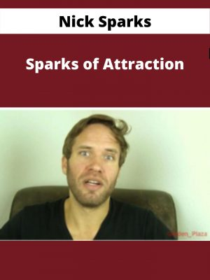 Nick Sparks - Sparks of Attraction