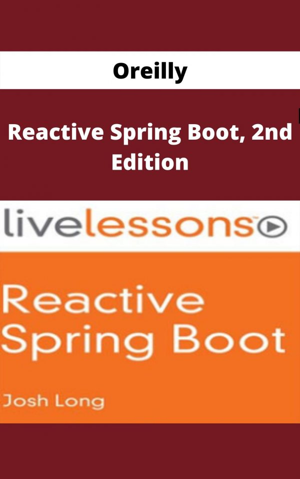 Oreilly - Reactive Spring Boot, 2nd Edition