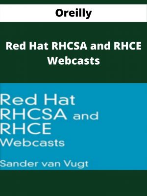 Oreilly - Red Hat RHCSA and RHCE Webcasts