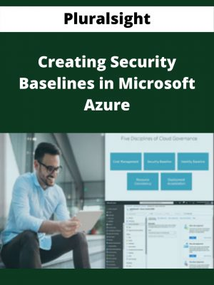 Pluralsight - Creating Security Baselines in Microsoft Azure