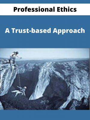 Professional Ethics - A Trust-based Approach