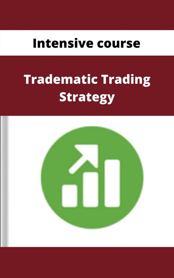 Tradematic Trading Strategy - Intensive course