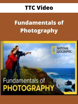 TTC Video - Fundamentals of Photography