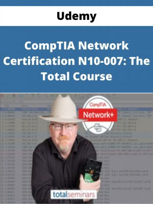Udemy - CompTIA Network Certification N10-007: The Total Course