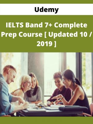 Udemy - IELTS Band 7+ Complete Prep Course [ Updated 10 / 2019 ]