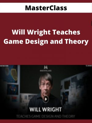 MasterClass - Will Wright Teaches Game Design and Theory