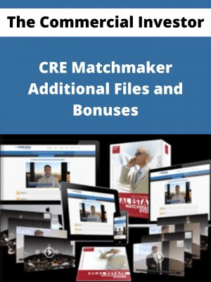 The Commercial Investor - CRE Matchmaker - Additional Files and Bonuses