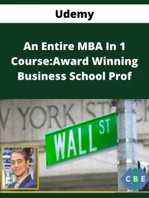 Udemy - An Entire MBA In 1 Course:Award Winning Business School Prof