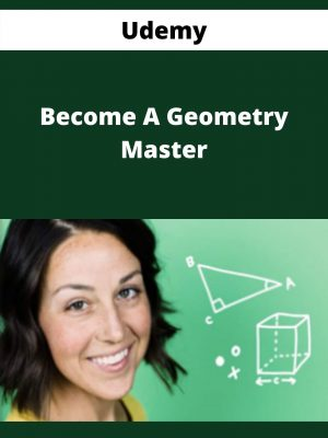 Udemy - Become A Geometry Master