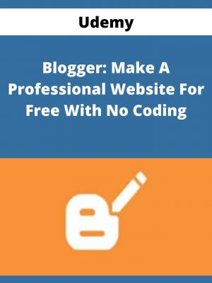 Udemy - Blogger: Make A Professional Website For Free With No Coding