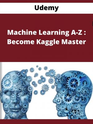 Udemy - Machine Learning A-Z : Become Kaggle Master