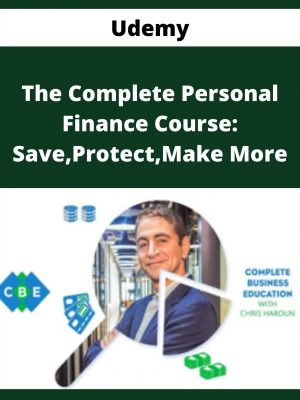 Udemy - The Complete Personal Finance Course: Save,Protect,Make More