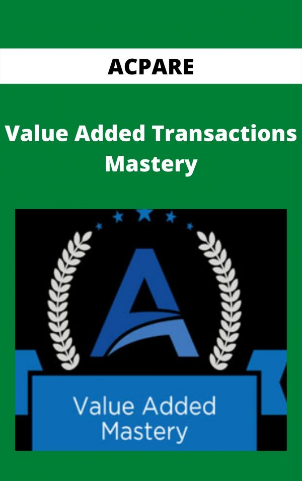 ACPARE - Value Added Transactions Mastery
