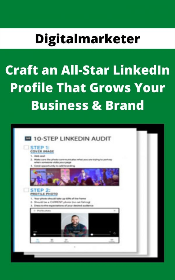 Digitalmarketer - Craft an All-Star LinkedIn Profile That Grows Your Business & Brand