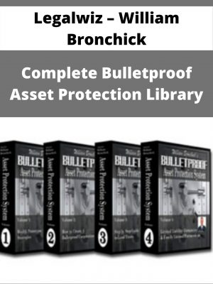 Legalwiz - William Bronchick - Complete Bulletproof Asset Protection Library