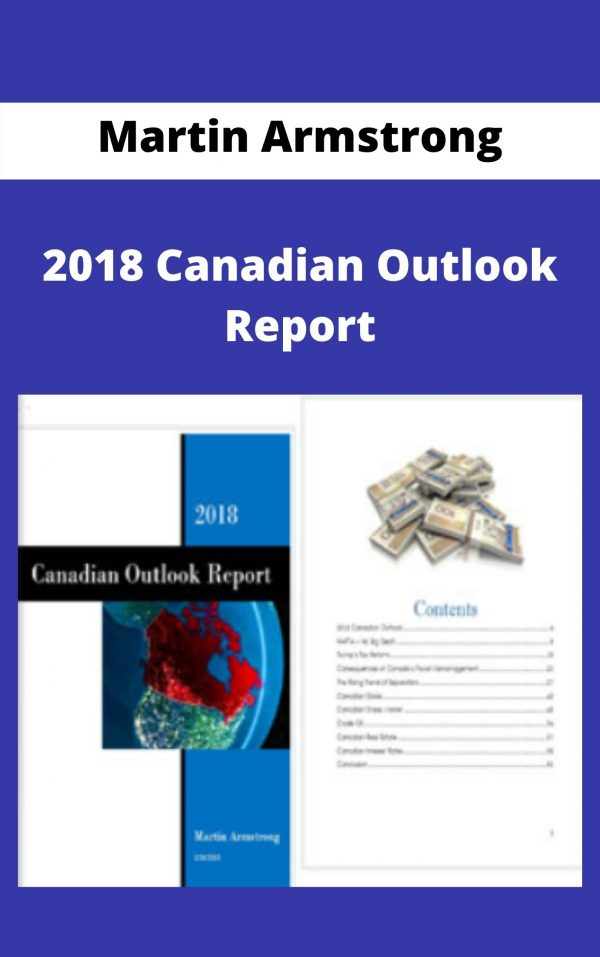 Martin Armstrong - 2018 Canadian Outlook Report