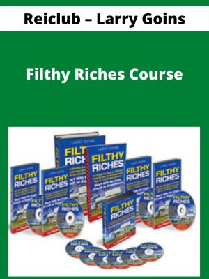 Reiclub - Larry Goins - Filthy Riches Course