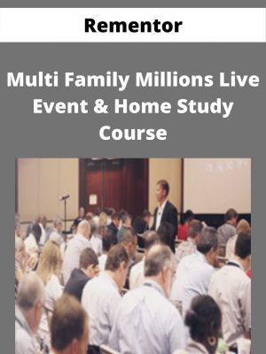 Rementor - Multi Family Millions Live Event & Home Study Course