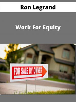Ron Legrand - Work For Equity