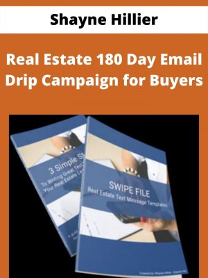 Shayne Hillier - Real Estate 180 Day Email Drip Campaign for Buyers