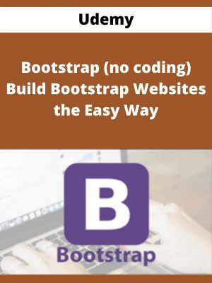 Udemy - Bootstrap (no coding) Build Bootstrap Websites the Easy Way
