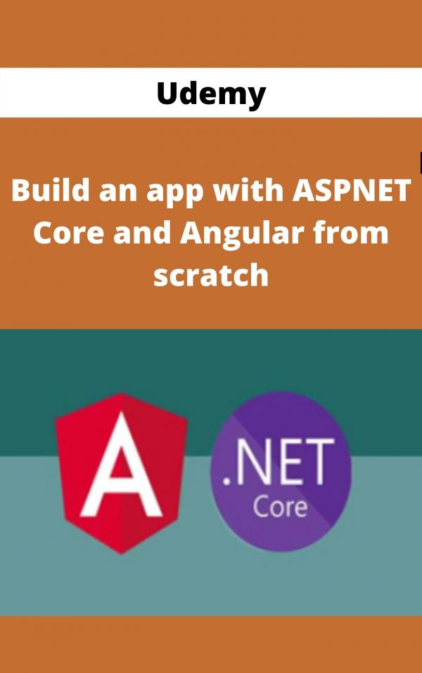 Udemy - Build an app with ASPNET Core and Angular from scratch