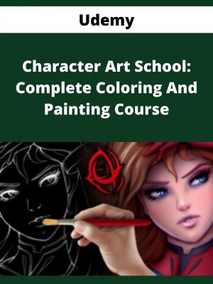 Udemy - Character Art School: Complete Coloring And Painting Course