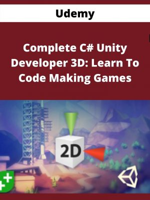 Udemy - Complete C# Unity Developer 3D: Learn To Code Making Games