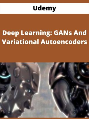 Udemy - Deep Learning: GANs And Variational Autoencoders